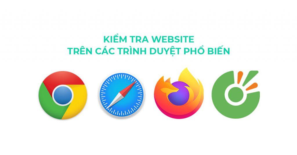 Kiểm tra website hiển thị trên các trình duyệt phổ biến