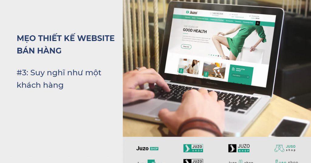 Mẹo thiết kế Website bán hàng: Suy nghĩ như một khách hàng